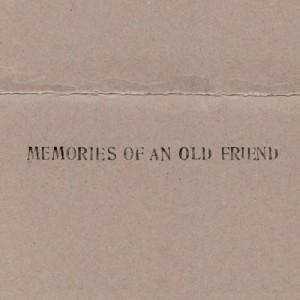 """Afficher """"Memories of an old friend"""""""
