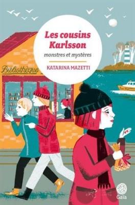 """Afficher """"Les cousins Karlsson Monstres et mystères"""""""