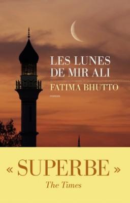 vignette de 'Les lunes de Mir Ali (Fatima Bhutto)'