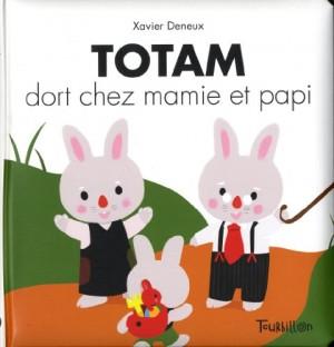 """Afficher """"TotamTotam dort chez mamie et papi"""""""