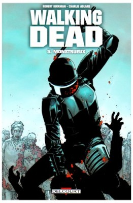 "Afficher ""Walking dead n° 5 Monstrueux : 5"""