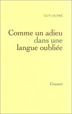 """Afficher """"Comme un adieu dans une langue oubliée"""""""