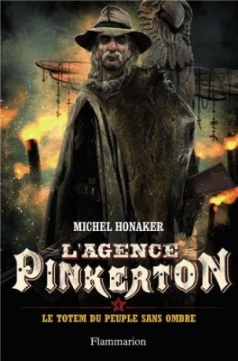 vignette de 'L'agence Pinkerton n° 04<br /> Le totem du peuple sans ombre (Michel Honaker)'