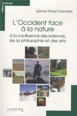 vignette de 'L'Occident face la nature (Pickel Chevalier, Sylvine)'