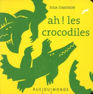 Couverture de Ah ! les crocodiles