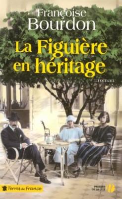 """Afficher """"La Figuière en héritage"""""""