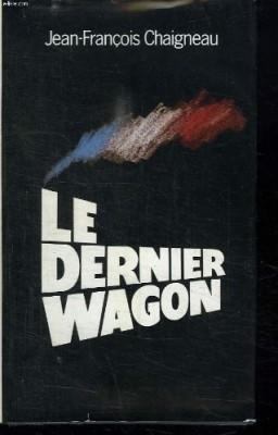 """Afficher """"Le Dernier wagon"""""""