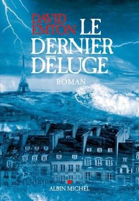 """Afficher """"Le dernier déluge"""""""
