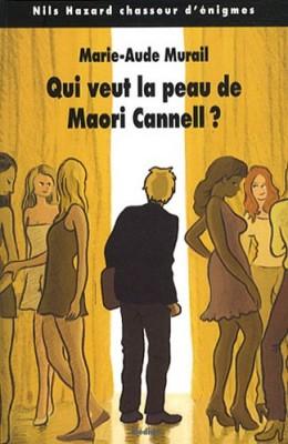"""Afficher """"Nils Hazard chasseur d'énigmes Qui veut la peau de Maori Cannell ?"""""""