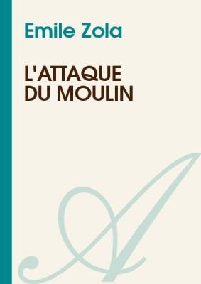 """Afficher """"L'Attaque du moulin"""""""