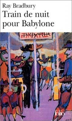 """Afficher """"Train de nuit pour Babylone"""""""