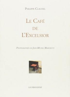 """Afficher """"Café de l'Excelsior (Le)"""""""
