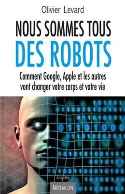 """Afficher """"Nous sommes tous des robots"""""""