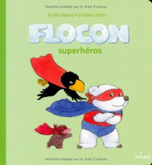 "Afficher ""Flocon Flocon superhéros"""