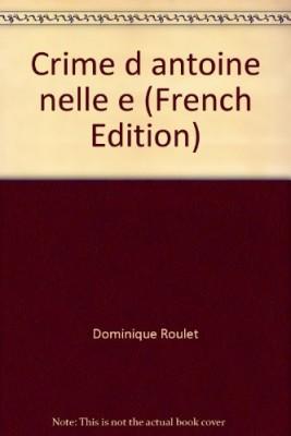 """Afficher """"Le Crime d'Antoine"""""""