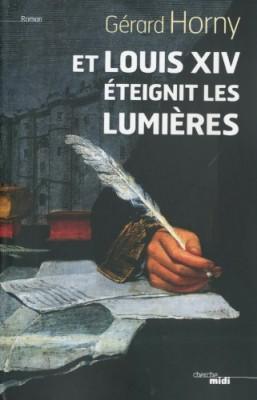 """Afficher """"Et Louis XIV éteignit les lumières"""""""