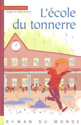 """Afficher """"L'école du tonnerre"""""""