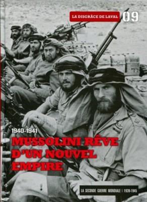 """Afficher """"Mussolini rêve d'un nouvel empire - 1940-1941"""""""