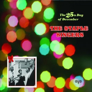 vignette de 'The 25th Day of December (Staple Singers)'