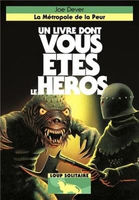 """Afficher """"Loup solitaire n° 9 La métropole de la peur"""""""