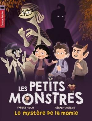 """Afficher """"Les petits monstres n° 6 Le mystère de la momie"""""""