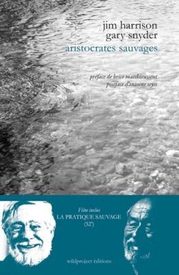 "Afficher ""Aristocrates sauvages"""