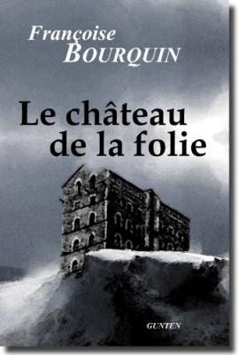 """Afficher """"Le château de la folie"""""""