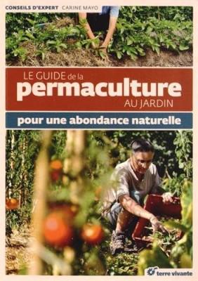 """Afficher """"Le guide de la permaculture au jardin"""""""