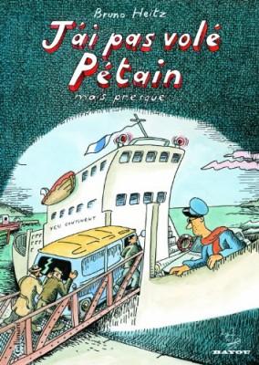 vignette de 'J'ai pas volé Pétain (Bruno Heitz)'