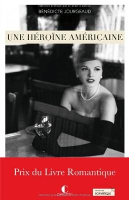 vignette de 'Une héroïne américaine (Bénédicte Jourgeaud)'