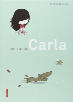 vignette de 'Mon amie Carla (Stéphane Kiehl)'