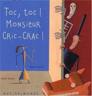 """Afficher """"Toc, toc ! Monsieur Cric-Crac !"""""""