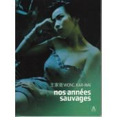 """Afficher """"Nos années sauvages"""""""