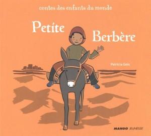 vignette de 'Contes des enfants du monde<br /> Petite Berbère (Patricia Geis)'