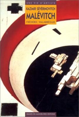 """Afficher """"Kazimir Sévérinovitch Malévitch"""""""