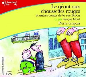 """Afficher """"Le Géant aux chaussettes rouges et autres contes de la rue Broca"""""""