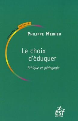 """Afficher """"Le choix d'éduquer : Ethique et pédagogie"""""""