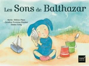 """Afficher """"Les sons de Balthazar"""""""