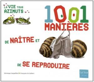 """Afficher """"1001 manières de naître et de se reproduire"""""""