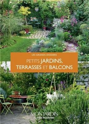 """Afficher """"Petits jardins, terrasses et balcons"""""""