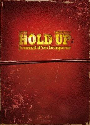 """Afficher """"Hold-Up, journal d'un braqueur n° 1<br /> Hold-up, journal d'un braqueur 1976-1988"""""""