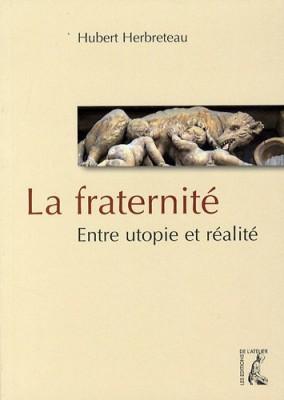 """Afficher """"La fraternité"""""""