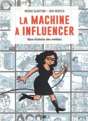 """Afficher """"machine à influencer (La)"""""""