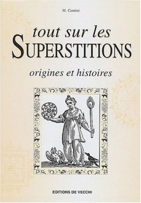 "Afficher ""Le Grand livre des superstitions"""