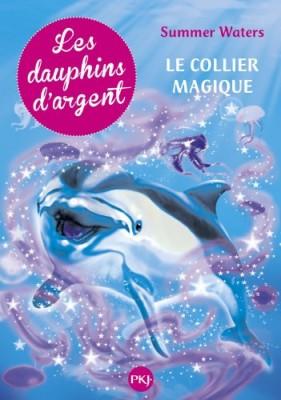 """Afficher """"Les dauphins d'argent n° 1 Le collier magique"""""""