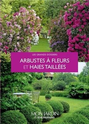 """Afficher """"Arbustes à fleurs et haies taillées"""""""