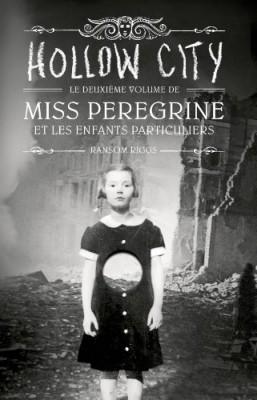vignette de 'Miss Peregrine et les enfants particuliers n° 2<br />Hollow City (Ransom Riggs)'