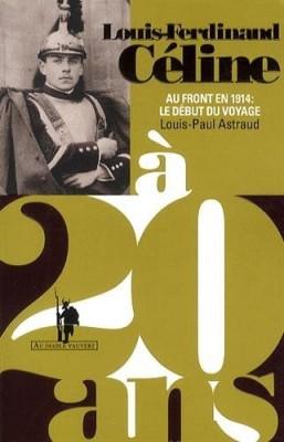 """Afficher """"Louis-Ferdinand Céline à 20 ans"""""""