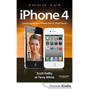 vignette de 'Zoom sur l'iPhone 4, iPod touch (Scott Kelby)'