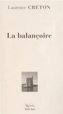 vignette de 'La balançoire (Laurence Creton)'